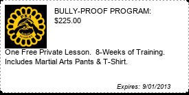 Coupon BULLY-PROOF PROGRAM: $175.00