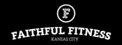 Faithful Fitness Personal Training Kansas City Logo