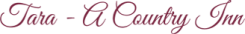 Tara - A Country Inn Logo